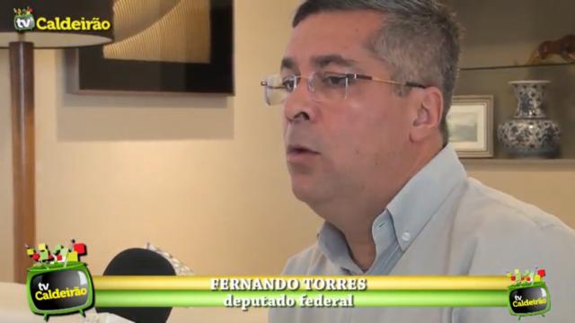 Deputado Federal Fernando Torres desiste de candidatura nas eleições 2018